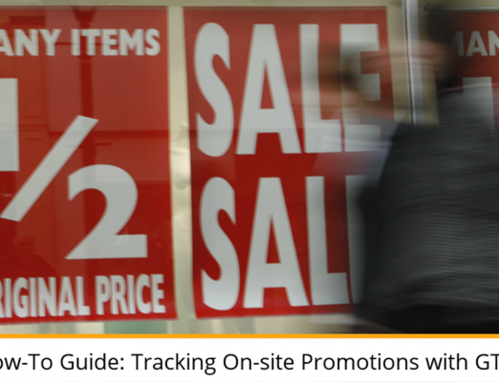 How-To Guide: Tracking On-site Promotions with GTM