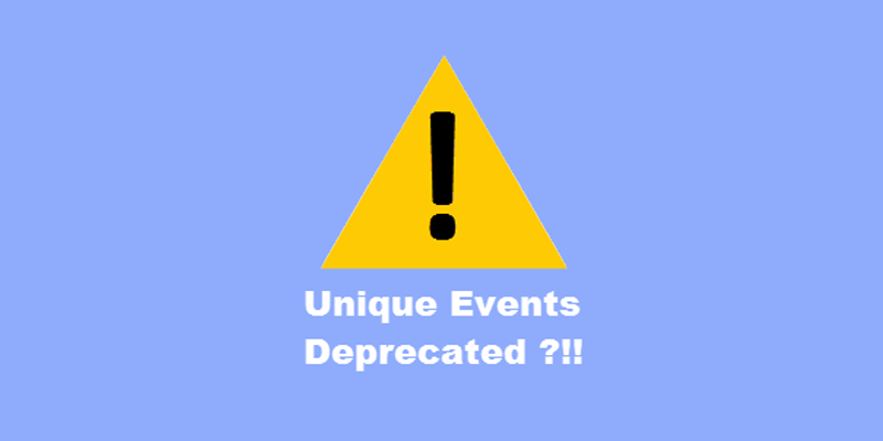Unique events deprecated?