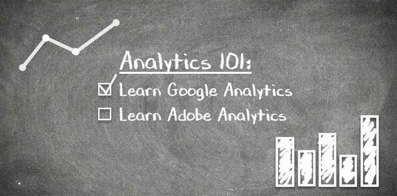 Chalkboard with the writing: learn google analytics, check, learn adobe analytics...