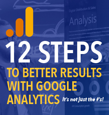 12 Steps to Success with Google Analytics